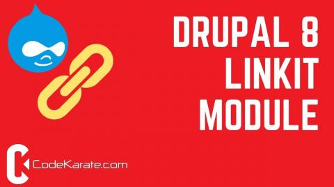 Drupal 8 Linkit Module - Daily Dose of Drupal Episode 214