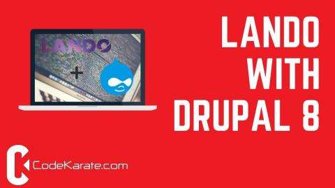 An Intro to Lando with Drupal 8 - Daily Dose of Drupal Episode 211